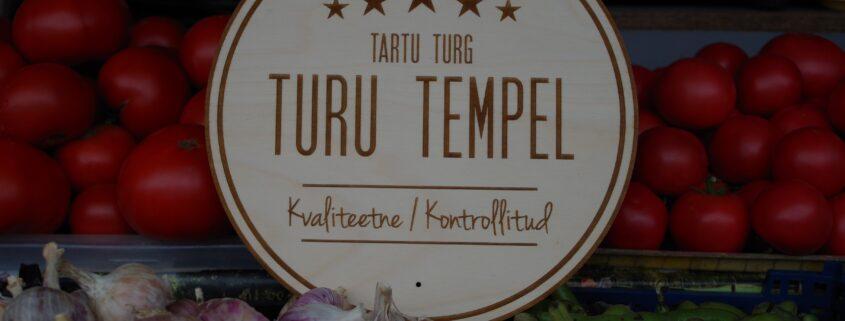 turu_tempel_tartu_turg_avaturug_turuhoone_kohalik_toidukaup